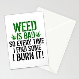 Weed Is Bad I Burn It Funny Marijuana Smoker Humor Stationery Cards