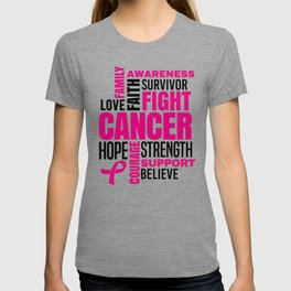 Breast Cancer Fight Strength Faith Support Hope Love Family Believe Survivor T-shirt