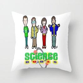 The Big Bang Theory Guys...  Cartoon Science DUDES! Throw Pillow