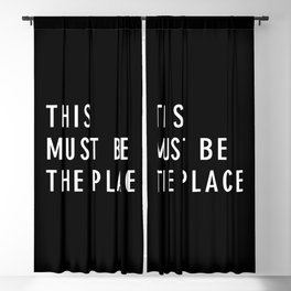 This Must Be The Place Blackout Curtain