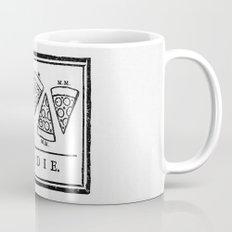 Eat, or Die Mug