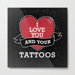 A Tattoo On Valentine's Day Metal Print