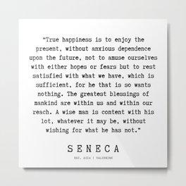 1  | Seneca Quotes | 190929 Metal Print