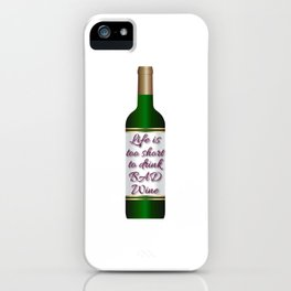 Dedicated for all the wine lovers out there! Here's the perfect tee for you!  iPhone Case