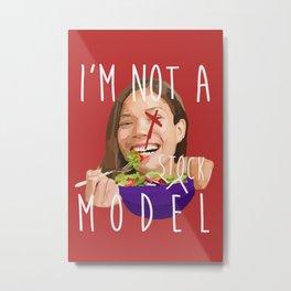 i'm not a (stock) model Metal Print