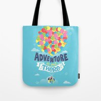 risa rodil Tote Bags featuring Adventure is out there by Risa Rodil