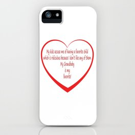 My Grandbaby is my Favorite. iPhone Case