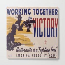 Vintage poster - Working Together for Victory Metal Print