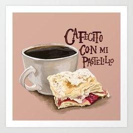 Cafecito Con Mi Pastelillo   Art Print