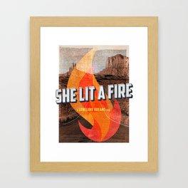 She Lit A Fire Framed Art Print