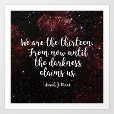 We Are The Thirteen Art Print