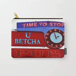 U Betcha Pub sign Carry-All Pouch