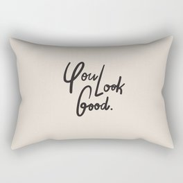 you look good – neutral Rectangular Pillow