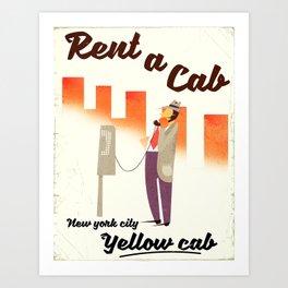 Rent a Cab! New York City Art Print