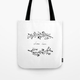Choose Love (and Flowers) Tote Bag