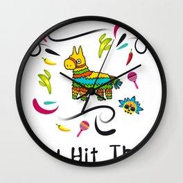I'd Hit That Pinata for Cinco de Mayo Wall Clock