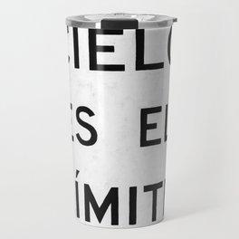CIELO ES EL LIMITE Travel Mug