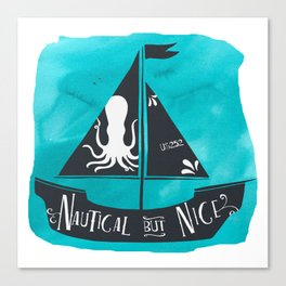 Nautical but Nice Canvas Print
