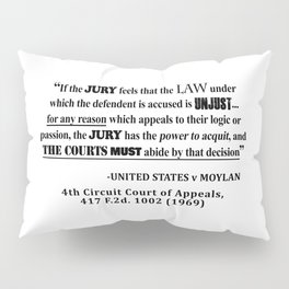 Jury Nullificaton Case Law Quote Pillow Sham