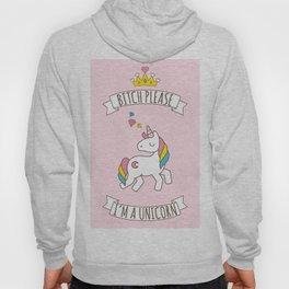 Bitch Please, I'm a Unicorn Hoody