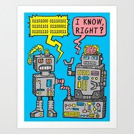 Robot Talk Art Print