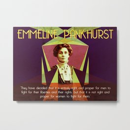 Emmeline Pankhurst Quote Metal Print