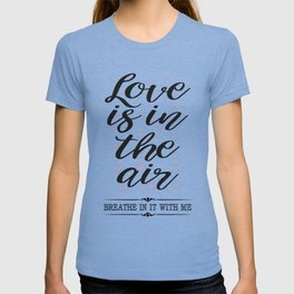 All about Love and Lovers Typography T-shirt