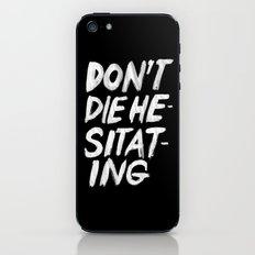 Hesitation iPhone & iPod Skin