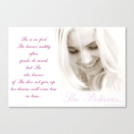 She Believes Canvas Print