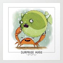 Surprise Hugs Art Print
