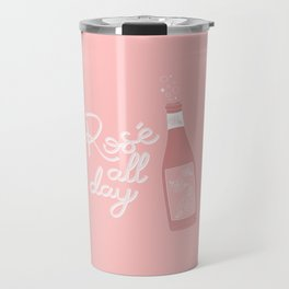 Rose all day Travel Mug