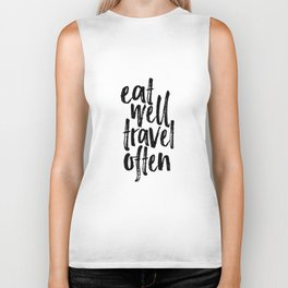 Eat Well Travel Often Print Printable Wall Art Travel quote Life Quotes Modern Wall Art Motivational Biker Tank