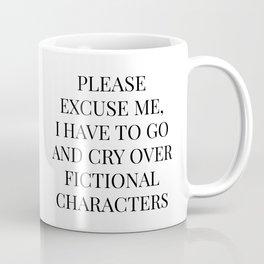 Crying Over Fictional Characters  Coffee Mug