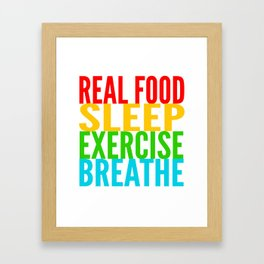 Eat, Sleep, Exercise, Breathe Framed Art Print