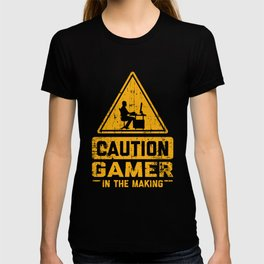 CAUTION Gamer In The Making T-shirt