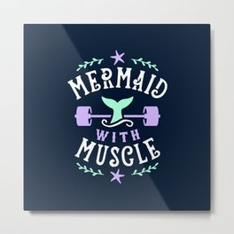 Mermaid With Muscle Metal Print