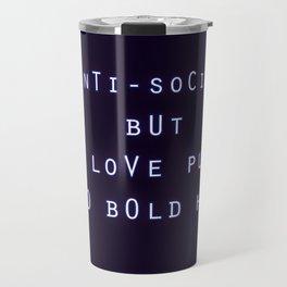 Anti Social But I Love Pups and Bold Hair Travel Mug