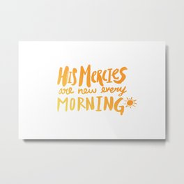 Mercy Morning Sunrise Metal Print