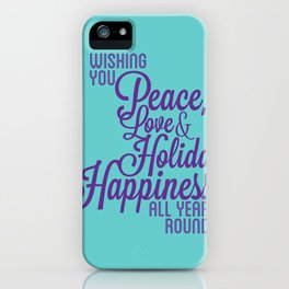 Year Round Holiday Happiness iPhone Case