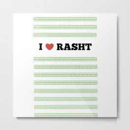 I Love Rasht Metal Print