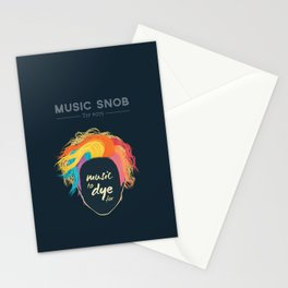 Music to DYE for — Music Snob Tip #075 Stationery Cards