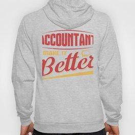 Accountant Make it Better Accounting Career Hoody