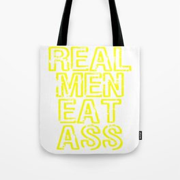 "A Real Tee For Crazy People Saying ""Real Men Eat Ass"" T-shirt Design Insane Jerk Fuck Sex Pervert Tote Bag"