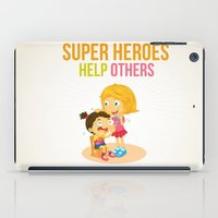 super heroes iPad Cases featuring Super Heroes Help Others by youngmindz