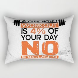 A one hour workout is 4 of your day no excuses Fitness Typography Quotes Rectangular Pillow