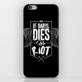 If Daryl Dies We Riot iPhone Skin