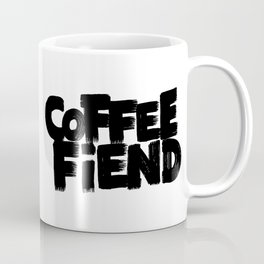 COFFEE FIEND Coffee Mug