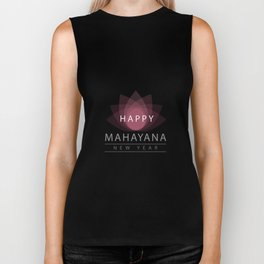 Mahayana- One of the branches of Buddhism- Buddhist New year wishes with pink sacred lotus Biker Tank