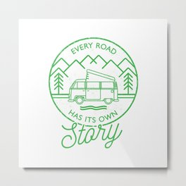 Every Road Has Its Own Story Metal Print