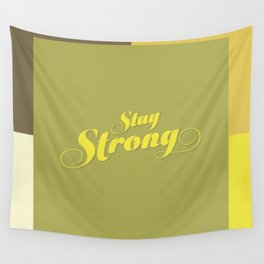 Stay Strong Colorful Wall Tapestry